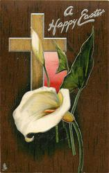 A HAPPY EASTER  light brown cross, pink window, calla lilies, dark brown background