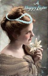 A HAPPY EASTER  girl faces & looks right, holds lily under her chin, rope of pearls on hair