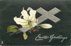 EASTER GREETINGS  silver cross, Easter lilies, dark green background