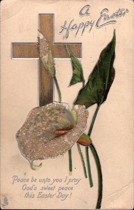 A HAPPY EASTER  brown cross, calla lilies