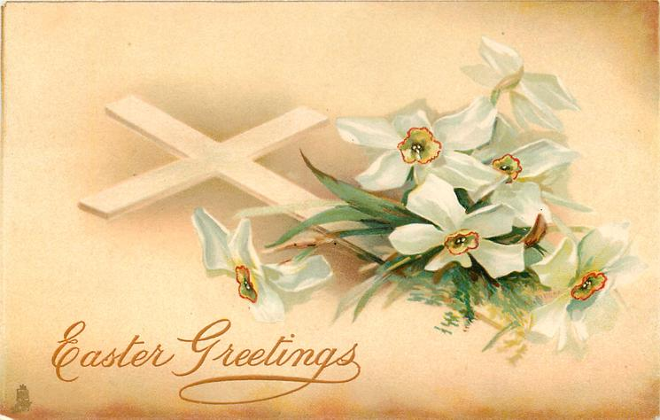 EASTER GREETINGS  white cross leaning to left, white narcissi