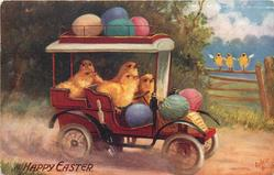 A HAPPY EASTER  chicks driving car carrying Easter eggs, three chicks on fence watch
