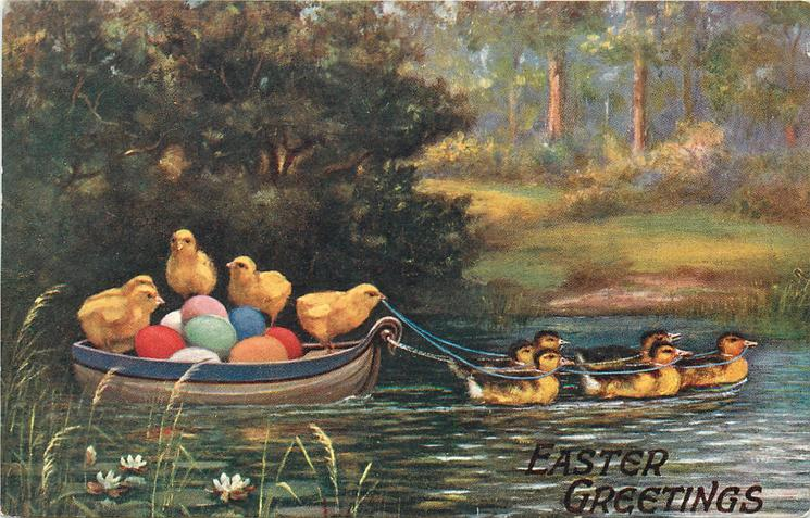 EASTER GREETINGS  Easter eggs in boat with four chicks pulled by six ducklings