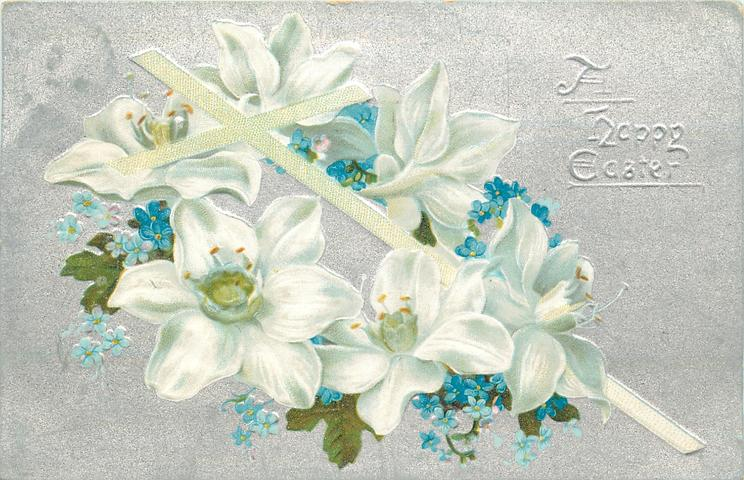 A HAPPY EASTER  Easter Lilies & forget-me-nots