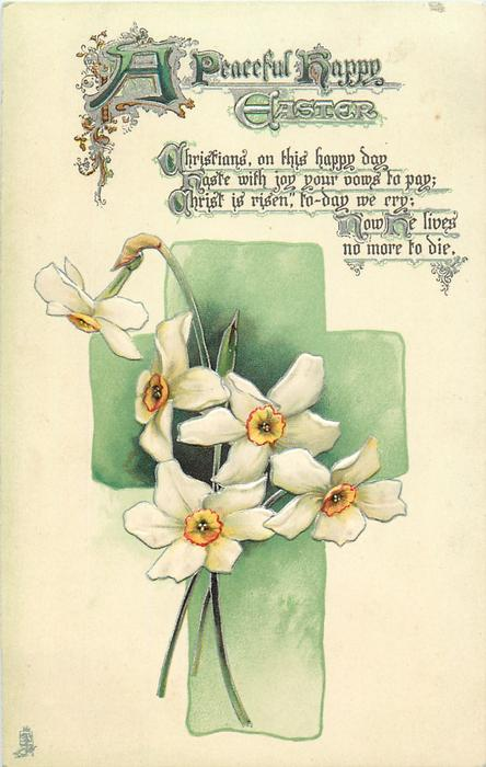 A PEACEFUL HAPPY EASTER  green cross, narcissi
