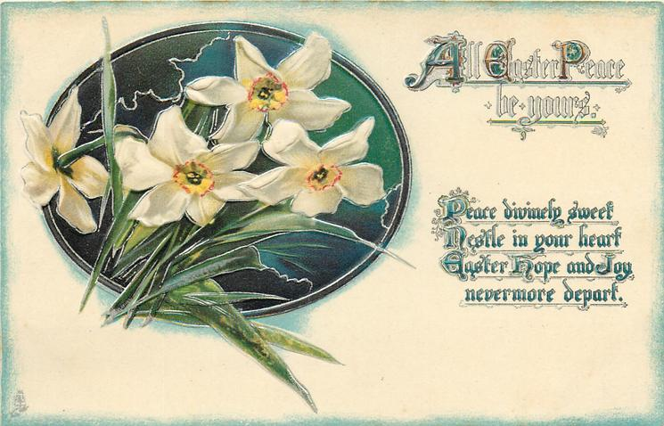 ALL EASTER PEACE BE YOURS