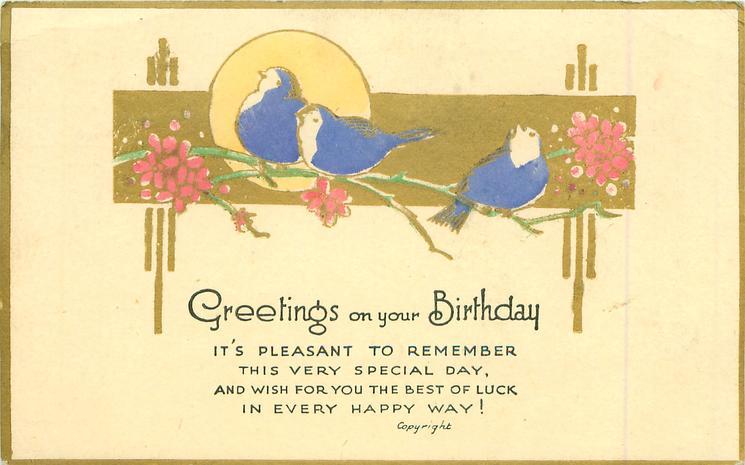 GREETINGS ON YOUR BIRTHDAY, blue-birds, gilt oblong, sun