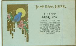 TO MY DEAR SISTER, A HAPPY BIRTHDAY,  blue-bird, gilt, sun, flowers