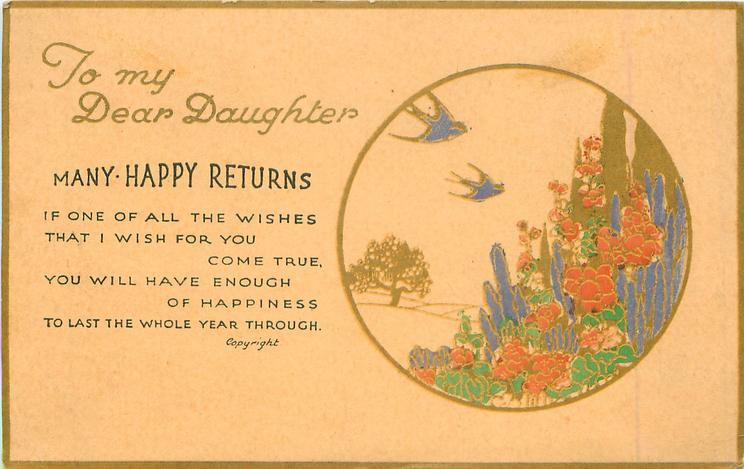 TO MY DEAR DAUGHTER  MANY HAPPY RETURNS   blue-bird, gilt, flowers