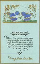 BIRTHDAY GREETINGS  gilt TO MY DEAR BROTHER  gilt & blue birds on ground