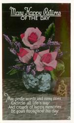 MANY HAPPY RETURNS OF THE DAY  three pink roses & heather in blue pot
