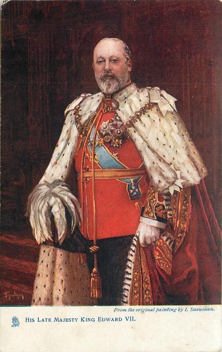 HIS LATE MAJESTY KING EDWARD VII.