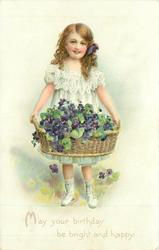 MAY YOUR BIRTHDAY BE BRIGHT AND HAPPY  girl with basket of violets