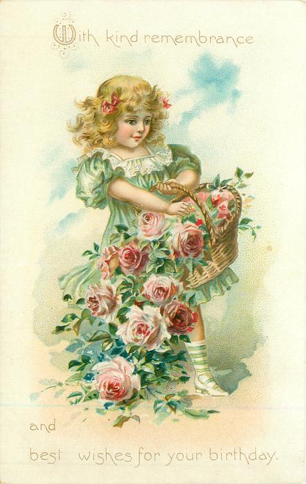 WITH KIND REMEMBRANCE AND BEST WISHES FOR YOUR BIRTHDAY  girl spills basket of pink roses