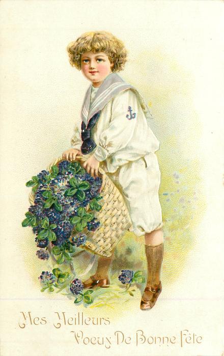 MES MEILLEURS VOEUX DE BONNE FETE  boy in sailor suit holds spilling basket of violets