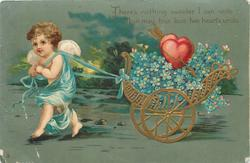 blue gowned cupid pulls chariot of flowers/hearts to left THERE'S NOTHING SWEETER I CAN WRITE//HEARTS UNITE