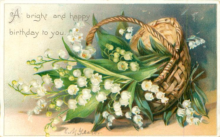 A BRIGHT AND HAPPY BIRTHDAY TO YOU   basket of lilies-of-the-valley