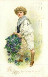 A HAPPY BIRTHDAY TO YOU  boy in sailor suit holds spilling basket of violets