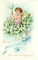MAY ALL YOUR DAYS BE HAPPY DAYS angel in bunch of lilies-of-the-valley, blue ribbon