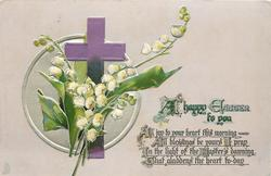 A HAPPY EASTER TO YOU  lilies-of-the-valley