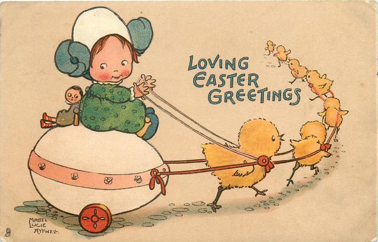 LOVING EASTER GREETINGS  girl riding on egg cart pulled by seven chicks