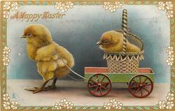 A HAPPY EASTER  chick rides cart pulled by another chick
