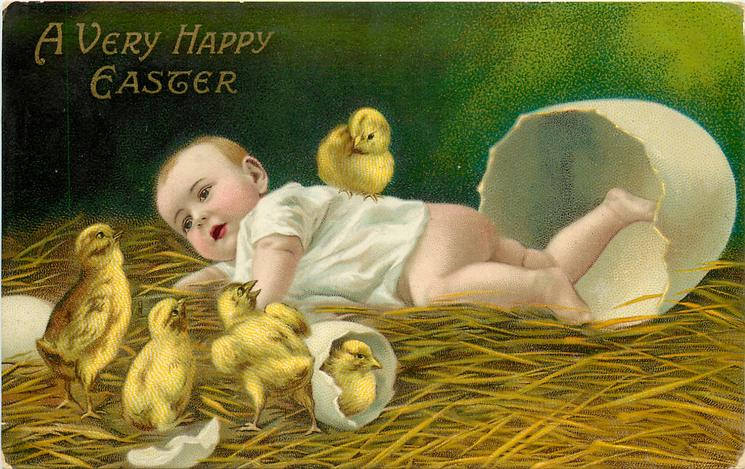 A VERY HAPPY EASTER  baby lies prone before enormous egg five chicks, one on baby