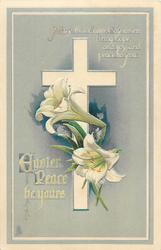 EASTER PEACE BE YOURS  Easter lilies