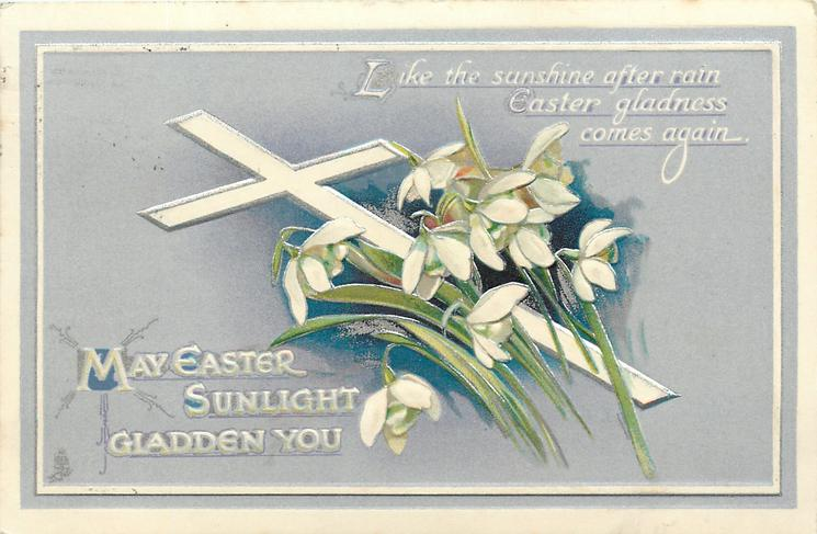 MAY EASTER SUNLIGHT GLADDEN YOU
