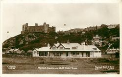 HARLECH CASTLE AND GOLF CLUB HOUSE