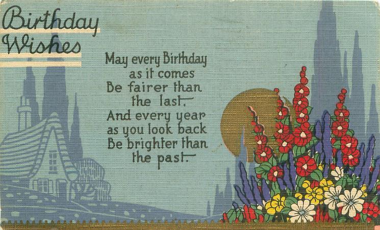 BIRTHDAY WISHES  stylized flowers & gilt sun right, blue sky