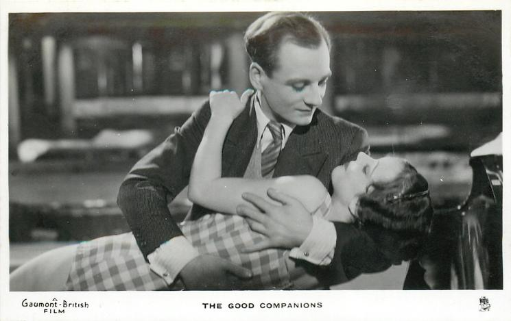 THE GOOD COMPANIONS  girl reclining in his arms