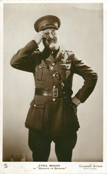 """CYRIL MAUDE IN """"ORDERS IS ORDERS"""" 1934 wears soldier uniform, holds monocle with right hand"""