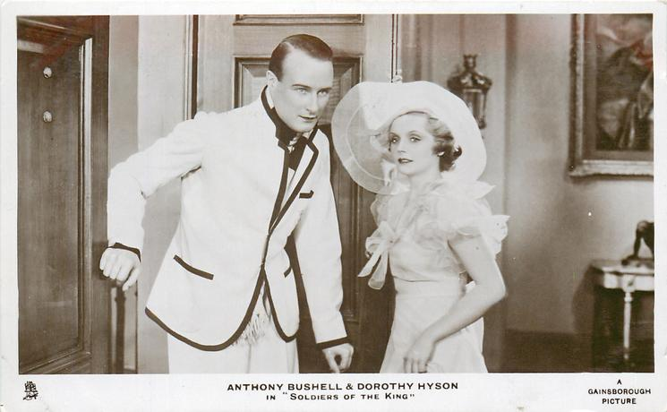 "ANTHONY BUSHELL & DOROTHY HYSON IN ""SOLDIERS OF THE KING""  door left partly open, man left, woman right"