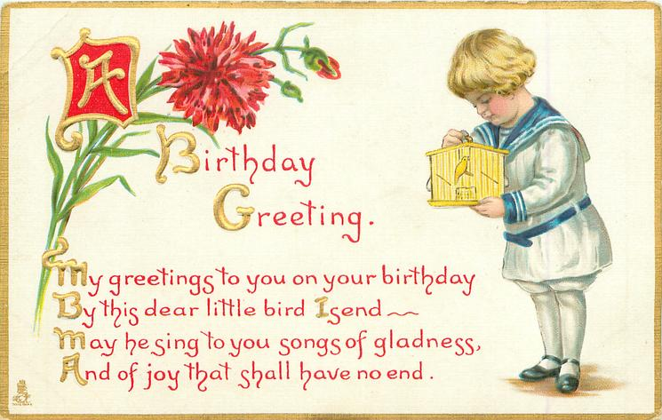 A BIRTHDAY GREETING boy stands with bird in cage,
