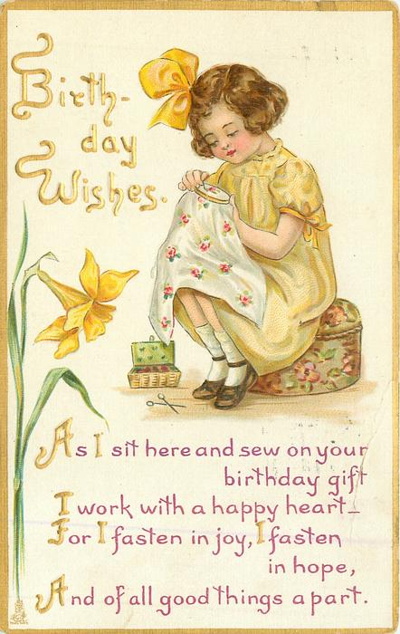 BIRTHDAY WISHES  girl sits sewing, daffodil left