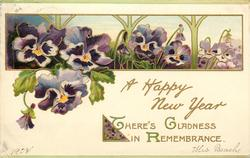 THERE'S GLADNESS IN REMEMBRANCE, A HAPPY NEW YEAR  pansies