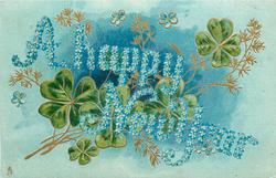 A HAPPY NEW YEAR  green clover on blue background, words made out of blue forget-me-nots