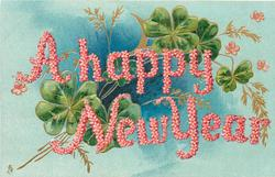 A HAPPY NEW YEAR  green clover on blue background, words made out of pink forget-me-nots