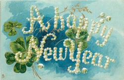 A HAPPY NEW YEAR  green clover on blue background, words made out of white lilies-of-the-valley