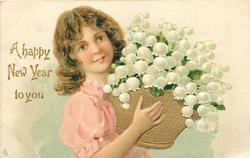 A HAPPY NEW YEAR TO YOU  girl, in pink dress, no hat, holding basket of white lilies-of-the-valley