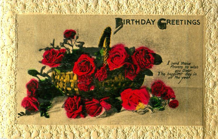 BIRTHDAY GREETINGS basket of roses