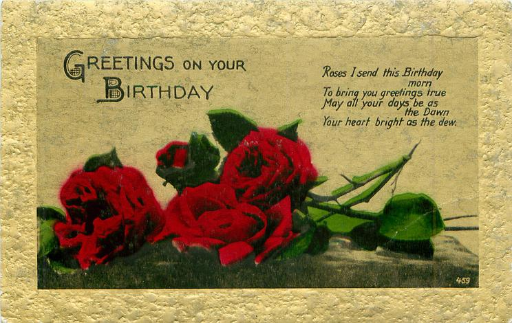 GREETINGS ON YOUR BIRTHDAY  roses