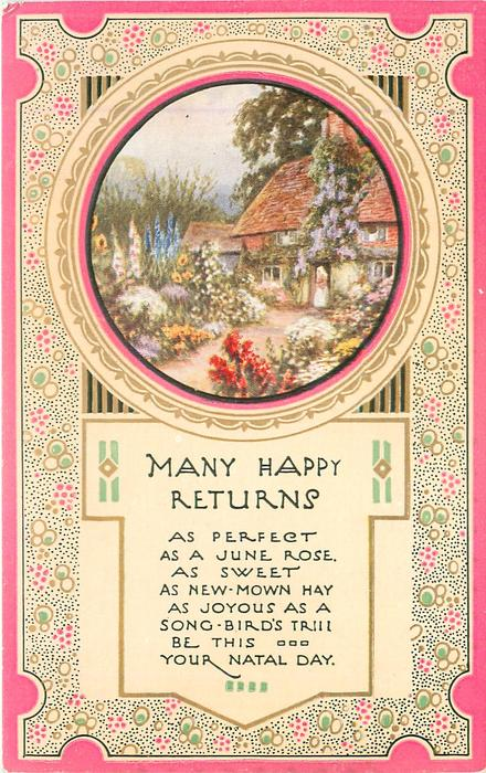 MANY HAPPY RETURNS   inset cottage & garden, pink borders
