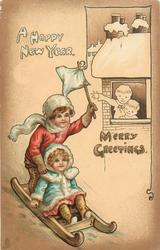 A HAPPY NEW YEAR, MERRY GREETING  boy & girl tobogan down hill, watched by children from window above
