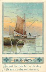 FAIR DAYS  stained glass picture of sailing boat