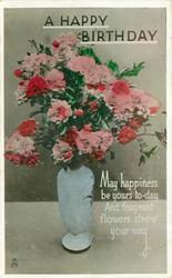 A HAPPY BIRTHDAY tall blue pot of pink/red carnations