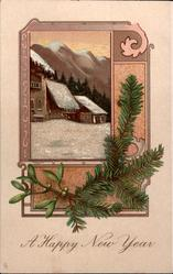 A HAPPY NEW YEAR  inset of winter scene, mistletoe & evergreen twigs