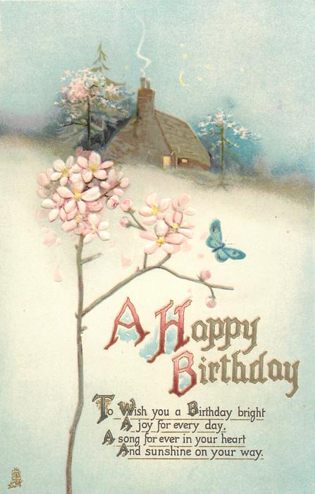 A HAPPY BIRTHDAY  blossom, cottage, butterfly