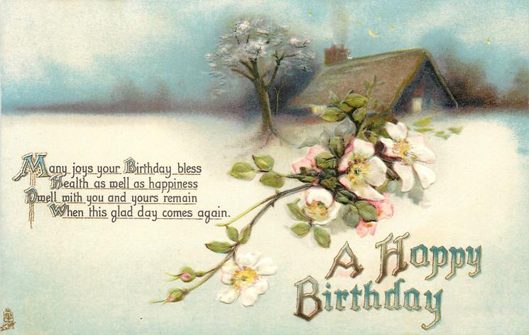 A HAPPY BIRTHDAY  blossoms,  cottage